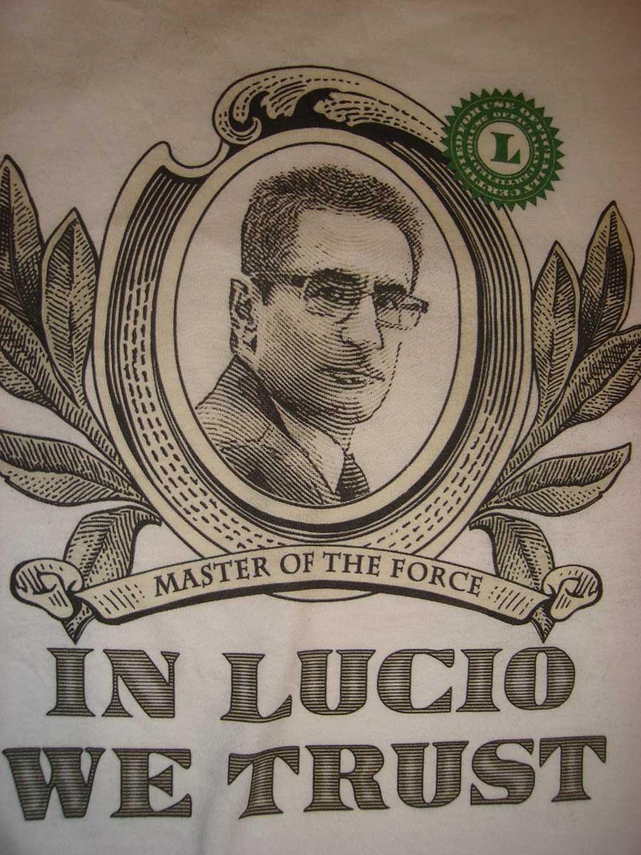 In Lucio We Trust